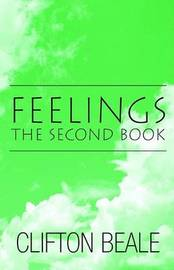 Feelings, the Second Book by Clifton Beale image