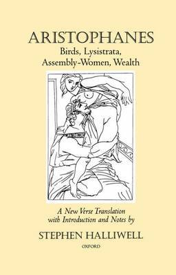 Birds, Lysistrata, Assembly-Women, Wealth by Aristophanes