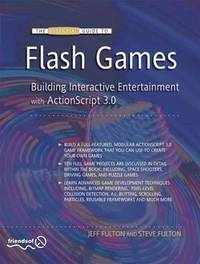 The Essential Guide to Flash Games by Jeff Fulton