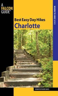 Best Easy Day Hikes Charlotte by Jennifer Davis image