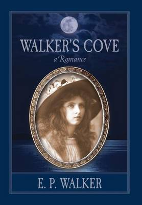 Walker's Cove by E P Walker