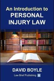An Introduction to Personal Injury Law by David Boyle