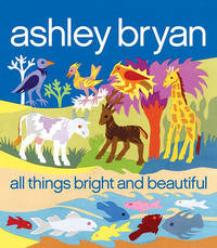 All Things Bright and Beautiful by Cecil Frances Alexander image