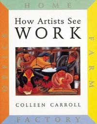 How Artists See: Work by Colleen Carroll image