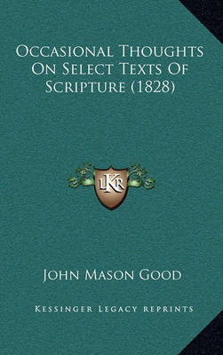 Occasional Thoughts on Select Texts of Scripture (1828) by John Mason Good image