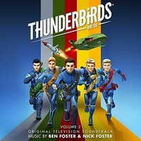Thunderbirds Are Go! - Volume 2 by OST (Ben Foster & Nick Foster)