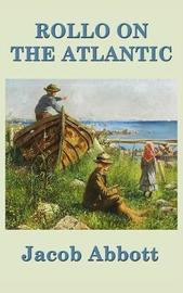 Rollo on the Atlantic by Jacob Abbott image