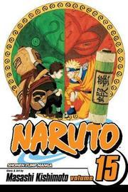 Naruto: v. 15 by Masashi Kishimoto