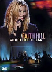 Faith Hill - When The Lights Go Down on DVD