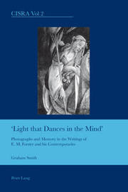 Light That Dances in the Mind by Graham Smith