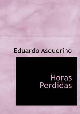 Horas Perdidas by Eduardo Asquerino