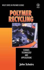 Polymer Recycling by John Scheirs