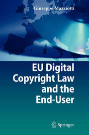 EU Digital Copyright Law and the End-User by Giuseppe Mazziotti image