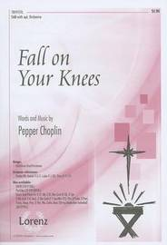 Fall on Your Knees by Pepper Choplin