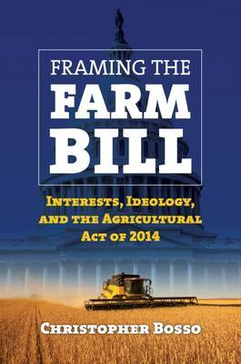 Framing the Farm Bill by Christopher Bosso image