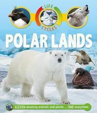 Life Cycles: Polar Lands by Sean Callery image