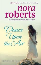 Dance Upon The Air by Nora Roberts image