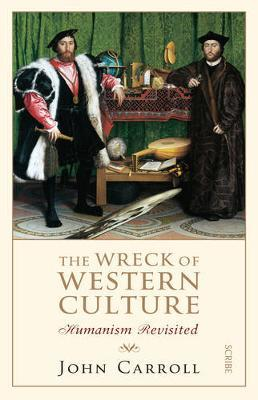 The Wreck of Western Culture by John Carroll image