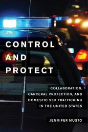 Control and Protect by Jennifer Musto