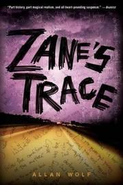 Zane's Trace by Allan Wolf image