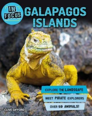 In Focus: Galapagos Islands by Clive Gifford image