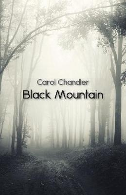 Black Mountain by Carol Chandler image