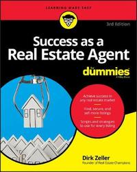 Success as a Real Estate Agent For Dummies by Dirk Zeller