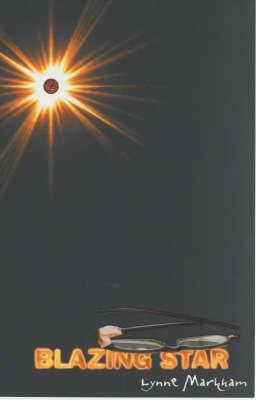 Blazing Star by Lynne Markham