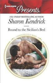 Bound to the Sicilian's Bed by Sharon Kendrick