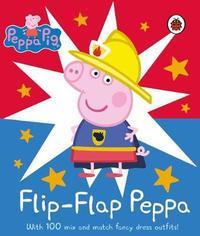 Peppa Pig: Flip-Flap Peppa by Peppa Pig