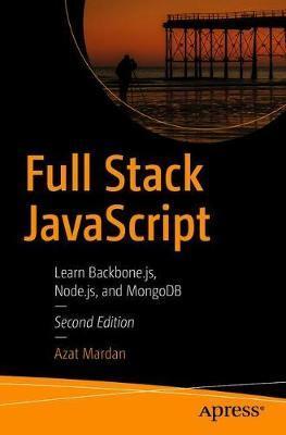 Full Stack JavaScript by Azat Mardan image