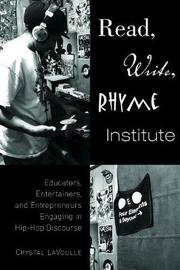 Read, Write, Rhyme Institute by Crystal LaVoulle