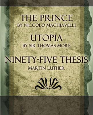 comparing christian liberty utopia and the prince Buy the prince utopia ninety-five theses: address to the german nobility concerning christian liberty: v36 harvard classics by machiavelli, charles w eliot (isbn: 9781162626932) from amazon's book store everyday low prices and free delivery on eligible orders.