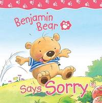 Benjamin Bear Says Sorry by Claire Freedman image