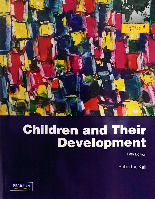 Children and Their Development by Robert V Kail