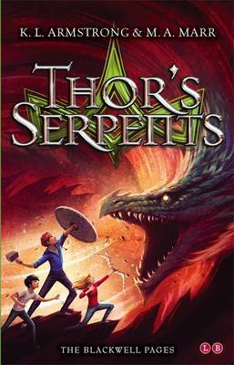 Blackwell Pages: Thor's Serpents by K L Armstrong image