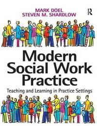 Modern Social Work Practice by Mark Doel
