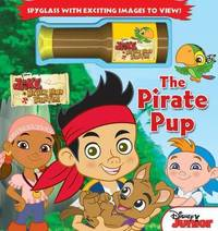 Disney Jake and the Never Land Pirates the Pirate Pup by Bill Scollon