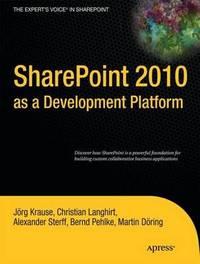 SharePoint 2010 as a Development Platform by Joerg Krause image