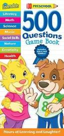 The Learnalots 500 Questions Game Book: Preschool image