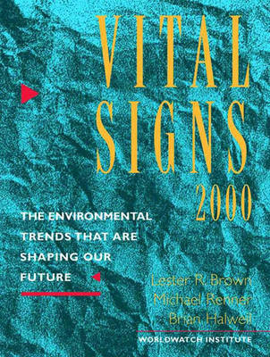 Vital Signs 2000 by The Worldwatch Institute
