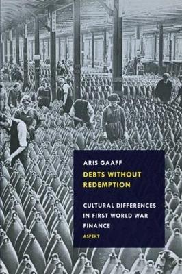 Debts Without Redemption by Aris Gaaff