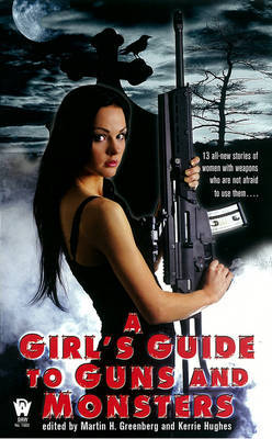 A Girl's Guide To Guns And Monsters image