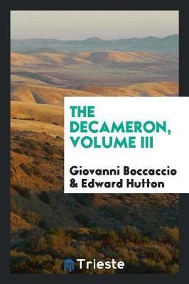 The Decameron, Volume III by Giovanni Boccaccio image