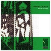 Brewing Up with Billy Bragg: Special Bonus Disc by Billy Bragg