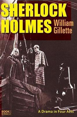 Sherlock Holmes by William Gillette image
