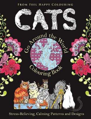 Cats Go Around the World Colouring Book by Feel Happy Colouring