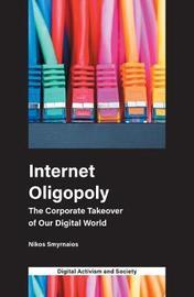 Internet Oligopoly by Nikos Smyrnaios image