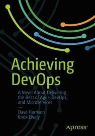 Achieving DevOps by Dave Harrison image