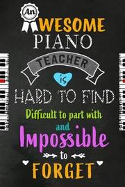 An Awesome Piano Teacher is Hard to Find by Workplace Wonders